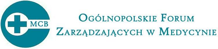 Ogólnopolskie Forum Zarządzającym w Medycynie