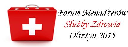 Kolejne wydarzenie z cyklu Forum Menadżerów Służby Zdrowia odbędzie się 3 września w Olsztynie -portal medyczny