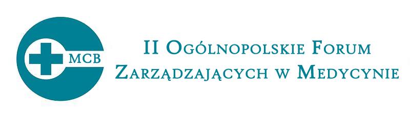 2 Ogólnopolskie Forum Zarządzających w Medycynie