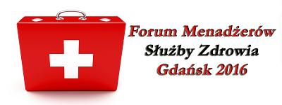 Forum Menadżerów Służby Zdrowia, kolejne spotkanie tym razem w Gdańsku w Hotelu Amber. -portal medyczny