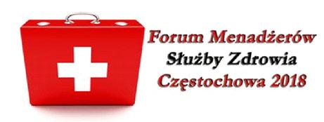 Forum Menadżerów Służby Zdrowia, odbędzie się 20 września 2018 roku, w Częstochowie -portal medyczny